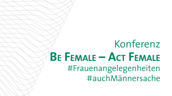16.10.2019 | Campus Eisenstadt | Be Female - Act Female